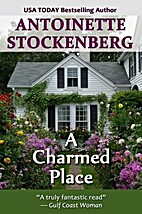 A Charmed Place by Antoinette Stockenberg