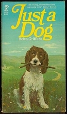 Just a Dog by Helen Griffiths