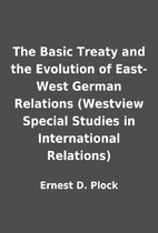 The Basic Treaty and the Evolution of…