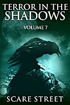 Terror in the Shadows Vol. 7: Horror Short…
