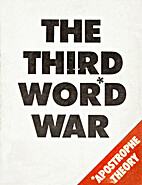 The third wor*d war by Ian Lee