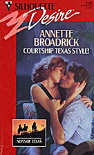 Courtship Texas Style! by Annette Broadrick