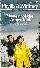 Mystery of the Angry Idol by Phyllis A.…
