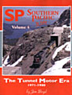 Southern Pacific In Color Volume 4: The…
