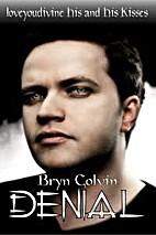 Denial by Bryn Colvin