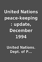 United Nations peace-keeping : update,…
