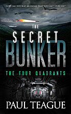 The Secret Bunker Trilogy: Part Two: The…