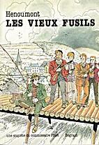 Les vieux fusils by René Hénoumont