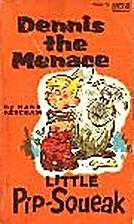 Dennis the Menace Little Pip Squeak by Hank…