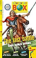 The Last Battle: Gauls Against Romans…