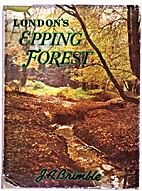 London's Epping Forest. [With plates and…