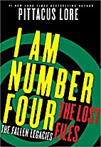 I Am Number Four: The Lost Files: The Fallen…