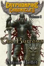 The Barrows: The Gryphonpike Chronicles…