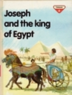 Joseph and the King of Egypt (The Lion Story…