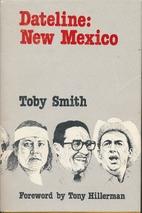 Dateline New Mexico by Toby Smith