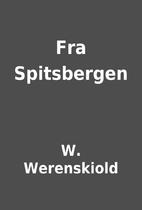 Fra Spitsbergen by W. Werenskiold