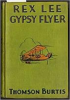 Rex Lee: Gypsy Flyer by Thomson Burtis