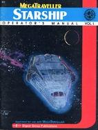 Starship Operator's Manual, Vol. 1 by Joe D.…