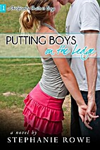 Putting Boys on the Ledge by Stephanie Rowe