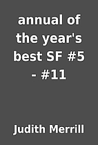 annual of the year's best SF #5 - #11 by…