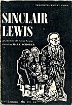 Sinclair Lewis, a Collection of Critical…