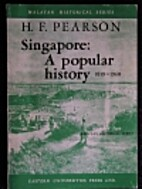 Singapore : a popular history, 1819-1960 by…