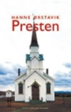 Presten : roman by Hanne Ørstavik