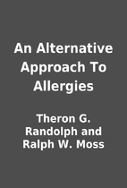 An Alternative Approach To Allergies by…