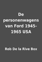 De personenwagens van Ford 1945-1965 USA by…