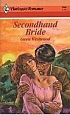 Secondhand Bride by Gwen Westwood