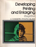 Developing, Printing, and Enlarging…