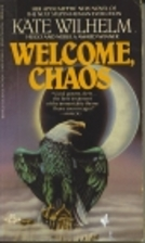 Welcome Chaos by Kate Wilhelm