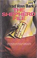 The Shepherd File by Conrad Voss Bark