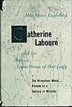 Catherine Laboure and the modern apparitions…