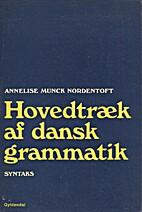 Hovedtræk af dansk grammatik : syntaks…