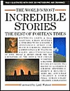The World's Most Incredible Stories:The…