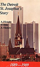 The Detroit St. Josaphat's story, 1889-1989…