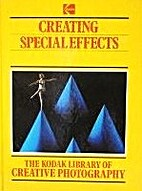 Creating Special Effects by Time-Life Books