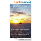 Luck and Judgement by Peter Grainger