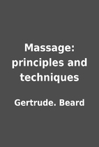 Massage: principles and techniques by…