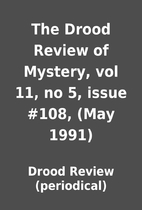 The Drood Review of Mystery, vol 11, no 5,…