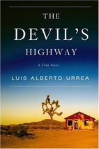 The Devil's Highway: A True Story by Luis…