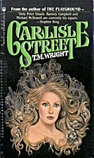 Carlisle Street by T. M. Wright