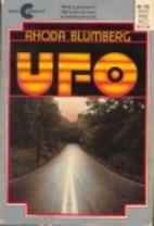Ufo by Rhoda Blumberg