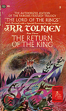 The Return of the King: Being Book Three of…
