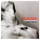 Once More With Feeling by Placebo