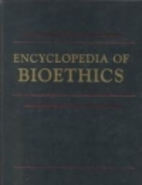 Encyclopedia of Bioethics (5-Volume Set) by…