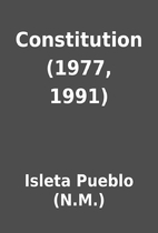 Constitution (1977, 1991) by Isleta Pueblo…