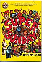 Super Sunday by Kaunteya Das