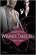 Winner Takes All by Elizabeth Silver